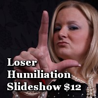 loser humiliation